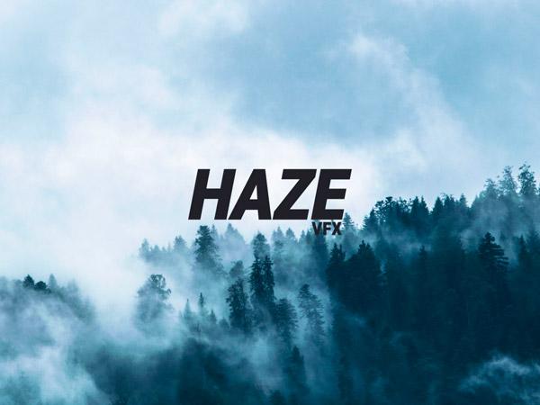 HAZE VFX